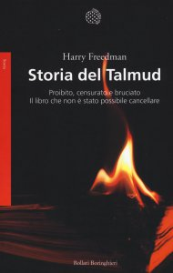 Copertina di 'Storia del Talmud. Proibito, censurato e bruciato'