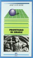 Profetismo in Israele - Sicre Diaz José L.