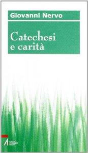 Copertina di 'Catechesi e carità'