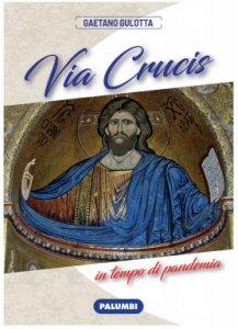 Copertina di 'Via Crucis in tempo di pandemia'