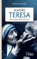 Madre Teresa - Cristina Siccardi