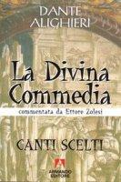 La Divina Commedia. Canti scelti - Alighieri Dante