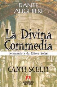 Copertina di 'La Divina Commedia. Canti scelti'