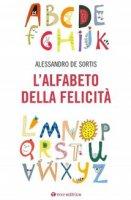 Alfabeto della felicità - Alessandro De Sortis