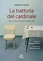 La trattoria del cardinale - Sabrina Vecchi