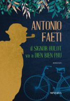 Il signor Hulot va a Dien Bien Phu - Faeti Antonio