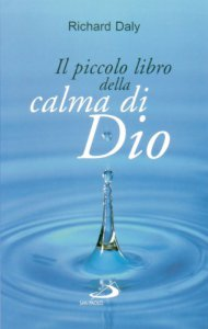 Copertina di 'Il piccolo libro della calma di Dio'