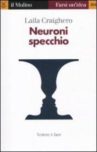 Copertina di 'Neuroni specchio'