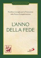 L' anno della fede - Promozione della Nuova Evangelizzazione Pontificio Consiglio per la