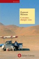 Consumo, dunque sono - Zygmunt Bauman