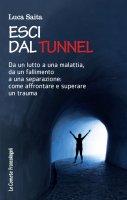 Esci dal tunnel - Luca Saita