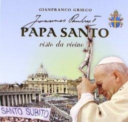 Copertina di 'Papa santo visto da vicino'