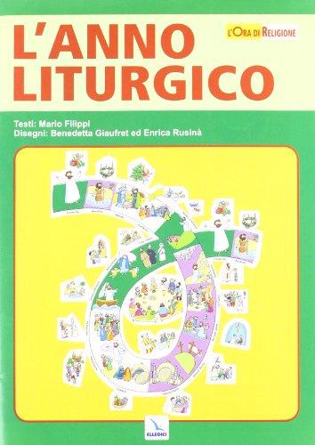 Calendario Liturgico Per Bambini.L Anno Liturgico Poster Libro Filippi Mario Elledici