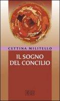 Il sogno del Concilio - Militello Cettina