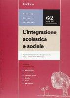 L' integrazione scolastica e sociale. Rivista pedagogico-giuridica per scuole, servizi, associazioni e famiglie (2007)
