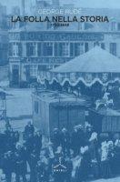La folla nella storia (1730-1848) - Rudé George