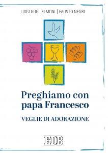 Copertina di 'Preghiamo con papa Francesco'