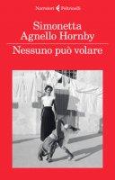 Nessuno può volare - Agnello Hornby Simonetta, Hornby George