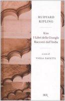 KimI libri della giunglaRacconti dall'India - Kipling Rudyard