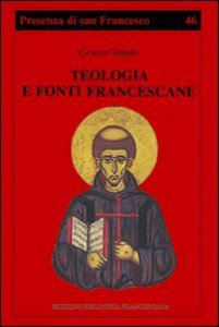 Copertina di 'Teologia e fonti francescane. Indicazioni di metodo'