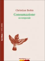 Consumazione - Christian Bobin