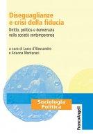 Diseguaglianze e crisi della fiducia - AA. VV.