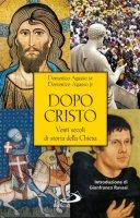 Dopo cristo - Domenico Agasso sr, Domenico Agasso jr
