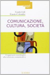 Copertina di 'Comunicazione, cultura, società'