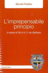 Copertina di 'L'imprepensabile principio'