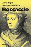 Invito alla lettura di Boccaccio - Vaglio Anna