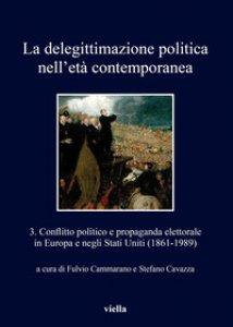 Copertina di 'La delegittimazione politica nell'età contemporanea'