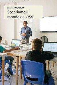 Copertina di 'Scopriamo il mondo dei DSA'