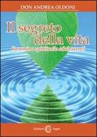 Il segreto della vita - don Andrea Oldoni
