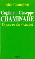 Un prete tra due rivoluzioni - Rino Cammilleri, Guglielmo Giuseppe C.