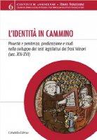 L'identità in cammino - Czortek Andrea