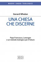 Una chiesa che discerne - Gerard Whelan