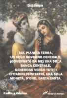 Sul pianeta terra, un solo governo centrale - Caci Ernesto