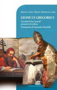 Copertina di 'Leone I e Gregorio I'