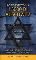 I 3000 di Auschwitz - Schwartz Baba
