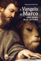 Il Vangelo di Marco - Marconi Nazzareno