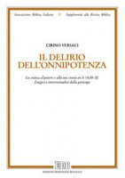 Il delirio dell'onnipotenza - Cirino Versaci