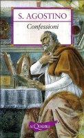 Confessioni. Antologia essenziale - Agostino (sant')