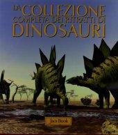 La collezione completa dei Ritratti di Dinosauri - Dalla Vecchia Fabio M.