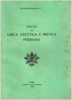 Inizi di lirica ascetica e mistica persiana - Messina Giuseppe
