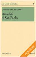 Attualità di san Paolo - Dodd Charles H.