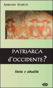 Copertina di 'Patriarca d'occidente ?'