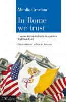 In Rome we trust - Manlio Graziano