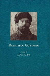 Copertina di 'Francesco Gottardi. Memoria della prigionia e del ritorno, 1915-1919'