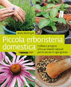 Copertina di 'Piccola erboristeria domestica'