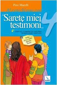 Copertina di 'Al catechismo con «Sarete miei testimoni». Anno 4 - Quaderno'